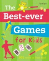 The Best Ever Games for Kids - Jane Kemp, Clare Walters