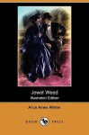 Jewel Weed (Illustrated Edition) (Dodo Press) - Alice Ames Winter, Harrison Fisher