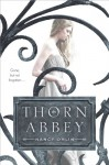 Thorn Abbey - Nancy Ohlin