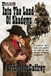 Into The Land Of Shadows - Kristy McCaffrey