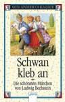 Schwan, Kleb An - Ludwig Bechstein