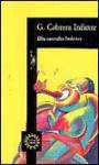Ella Cantaba Boleros = She Sang Boleros - Guillermo Cabrera Infante