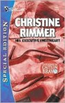 His Executive Sweetheart - Christine Rimmer