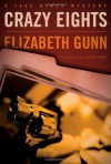 Crazy Eights - Elizabeth Gunn