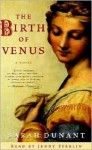 The Birth of Venus - Sarah Dunant, Jenny Sterlin