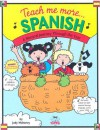 Teach Me More Spanish: A Musical Journey Through the Year - Judy Mahoney