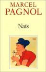 Nais (French Edition) - Marcel Pagnol
