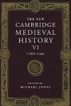 The New Cambridge Medieval History, Volume 6: c.1300 - c.1415 - Michael Jones