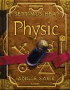 Septimus Heap - Physic (German Edition) - Angie Sage, Mark Zug, Reiner Pfleiderer