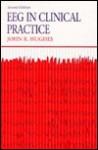 Eeg In Clinical Practice - John Hughes