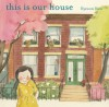 This Is Our House - Hyewon Yum