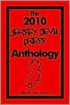 The 2010 Jersey Devil Press Anthology - Eirik Gumeny