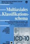 Multiaxiales Klassifikationsschema für psychiatrische Störungen. Im Kindes- und Jugendalter nach ICD-10 der WHO. - Helmut Remschmidt, Martin Schmidt, Fritz Poustka