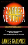 The Zambezi Vendetta (The Dark Continent Chronicles) - James Gardner, Donald Brennan