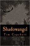 Shadowangel - Tim Capehart