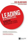 Leading at a Higher Level - Kenneth H. Blanchard