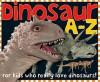 Dinosaur A to Z -- APPLE: large format - Roger Priddy