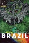 Let's Go Brazil 1st Edition (Let's Go Brazil) - Let's Go Inc., Paul Berman, Gabrielle A. Harding, Megan Brumagim