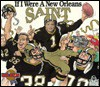 If I Were a New Orleans Saint - Joseph C. D'Andrea