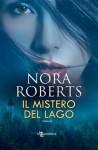 Il mistero del lago (Italian Edition) - Nora Roberts