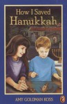 How I Saved Hanukkah - Amy Goldman Koss, Diane deGroat