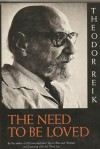 The Need to be Loved - Theodor Reik