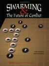 Swarming and the Future of Conflict - John Arquilla, David Ronfeldt