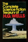 The Complete Science Fiction Treasury of H. G. Wells - H.G. Wells