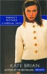 Perfect Mistake: A Privilege Novel - Kate Brian