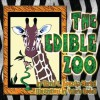 The Edible Zoo - David C. Kopaska-Merkel, Valerie Bodell, Theresa Tunaley
