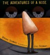 The Adventures of a Nose - Viviane Schwarz, Joel Stewart