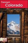 Frommer's Colorado (Frommer's Complete Guides) - Eric Peterson
