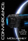 Convergence (Mystic Saga Book 5) - Scott McElhaney