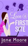Love @ First Site - Jane Moore, Elizabeth Sastre