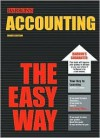 Accounting the Easy Way (Barron's E-Z) - Peter J. Eisen