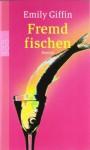 Fremd fischen - Emily Giffin