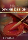 Your Divine Design Study Guide: How to Discover, Develop, and Deploy Your Spiritual Gifts - Chip Ingram