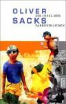 Die Insel der Farbenblinden - Oliver Sacks