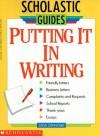 Putting It In Writing - Steven Otfinoski