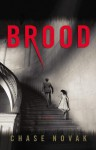 Brood - Chase Novak