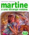 Martine a une étrange voisine - Marcel Marlier, Gilbert Delahaye