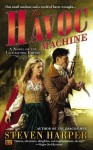 The Havoc Machine: A Novel of the Clockwork Empire - Steven Harper