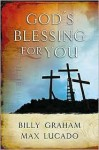 God's Blessing for You - Billy Graham, Max Lucado
