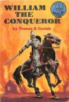 William the Conqueror - Thomas B. Costain