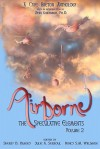 Airborne (The Speculative Elements, Volume 2) - Sherry D. Ramsey, Julie A. Serroul, Nancy S.M. Waldman, Chris Benjamin, Jill Campbell-Miller, Ken Chisholm, Donna D'Amour, Kerry Anne Fudge, Meg Horne, Theresa Dugas Mac Kay, Bruce V. Miller, Krista C. Miller, Sue McKay Miller, Katrina Nicholson, Peter Andrew Smith, Afr
