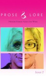 Prose and Lore: Issue 2: Memoir Stories About Sex Work (Prose & Lore) - Sur Madam, anna Saini, Rita Rachaels, Gerry Visco, Brandon Aguilar, Lily Fury, Nicolette Dixon, Mandy Tz, Dion Scott, Audacia Ray