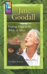 Jane Goodall: Finding Hope in the Wilds of Africa - Diana Briscoe, Timothy V. Rasinski, Sarah Baeckler