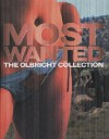 Most Wanted: The Olbricht Collection - Axel Heil, Thomas Demand, Marlene Dumas