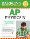 AP Physics B (Barron's Ap Physics B) - Jonathan Wolf