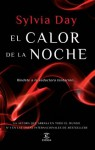 El calor de la noche (Spanish Edition) - Sylvia Day, María Jesús Asensio Tudela